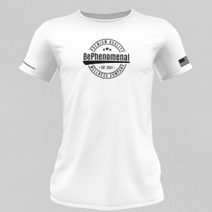 Be Phenomenal T-Shirt